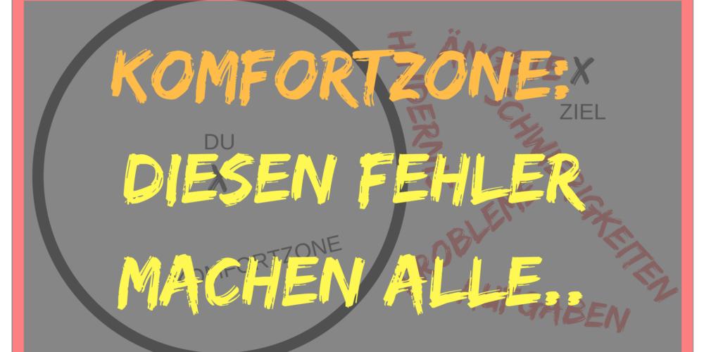komfortzone fehler problem